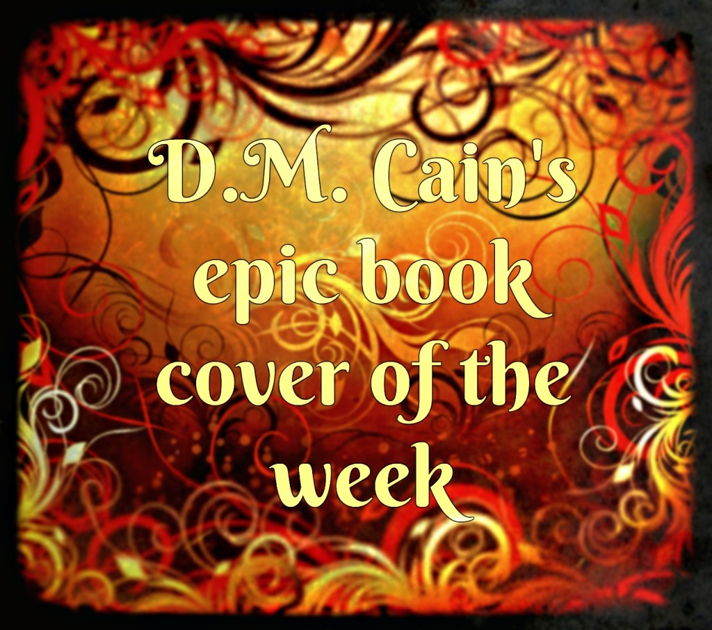 DM Cain's book cover of the week