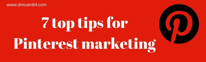 7 top tips for Pinterest marketing
