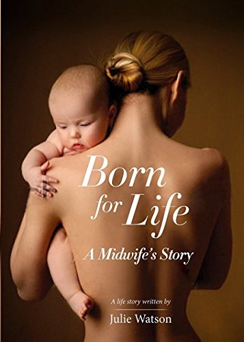 Born for Life by Julie Watson RRBC