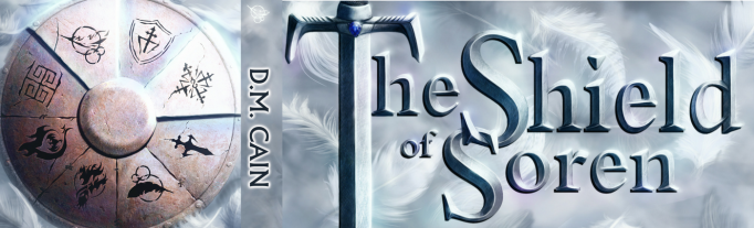 The Shield of Soren by D.M. Cain banner epic fantasy