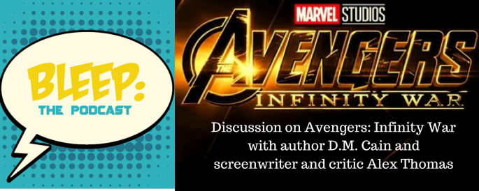 BLEEP the podcast avengers infinity war podcast discussion