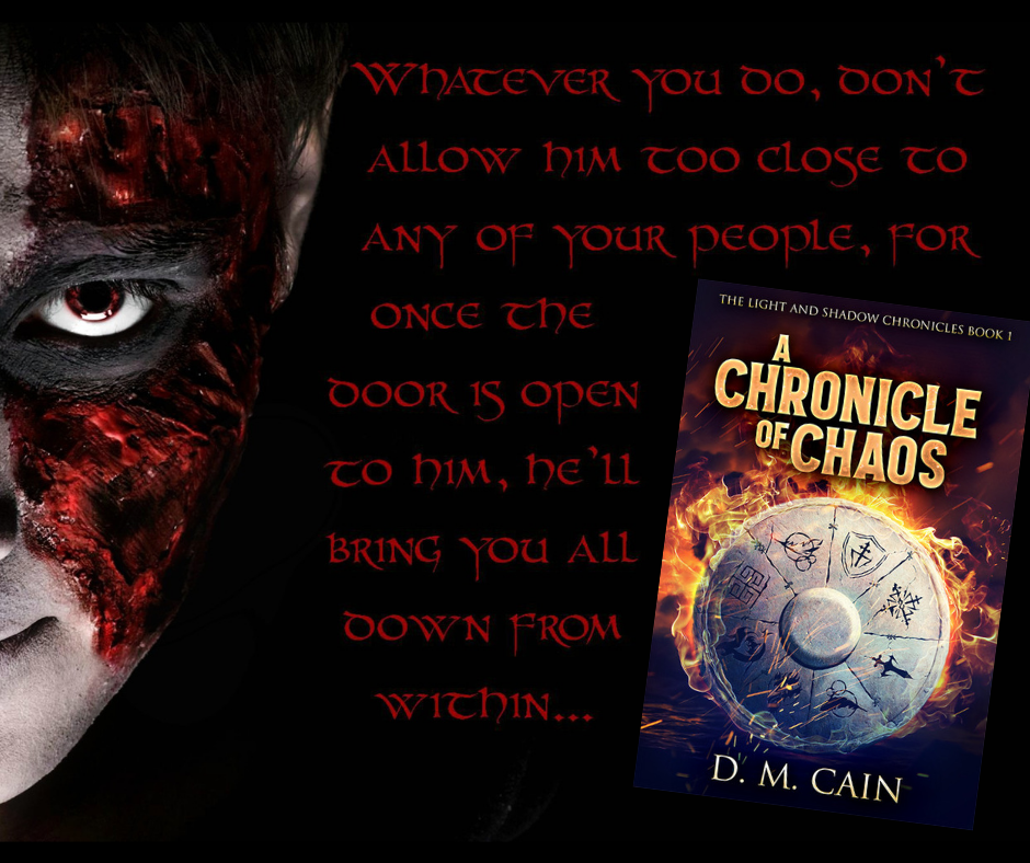 A Chronicle of Chaos by DM Cain quote and image