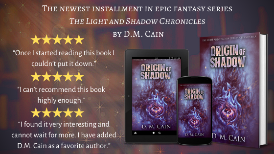 Origin of Shadow by D.M. Cain book cover poster and review quotes