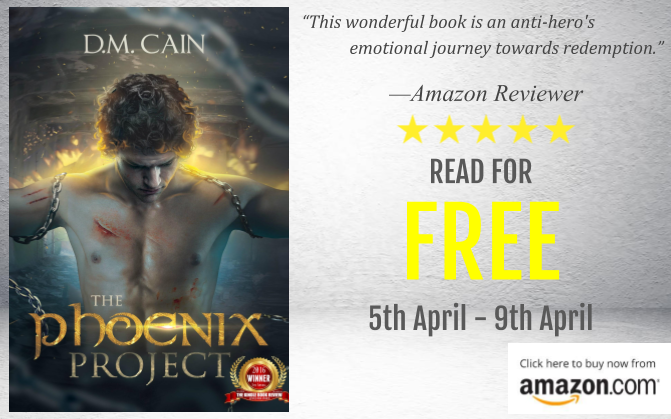 Award-winning psychological thriller The Phoenix Project by D.M. Cain is FREE for four days, starting today!